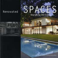 RENOVATED SPACES: NEW LIFE FOR OLD HOMES